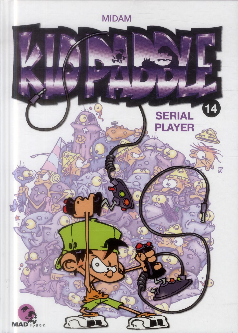 Kid Paddle Tome 14 Serial Player L Echappee Livre
